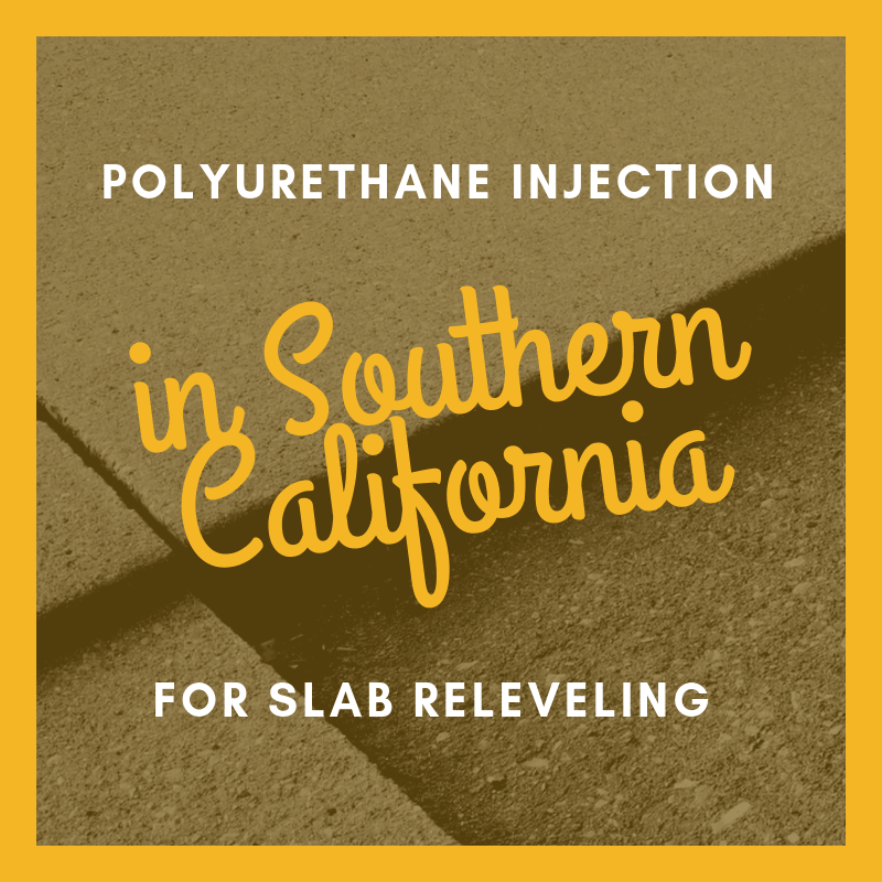 polyurethane injection in southern california for slab releveling