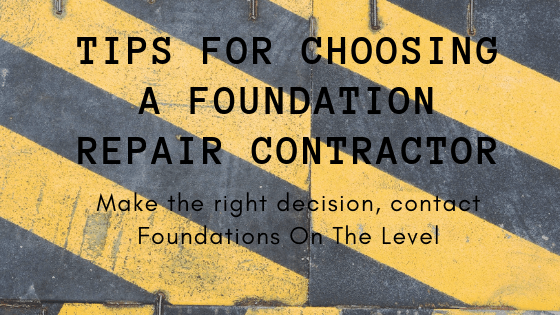 Tips for choosing a foundation repair contractor