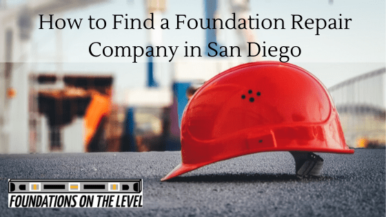 How to find a foundation repair contractor in San Diego