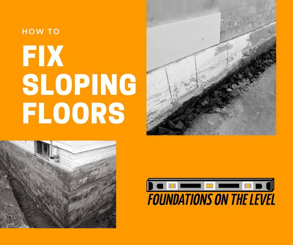 foundation repairs for uneven sloping floors