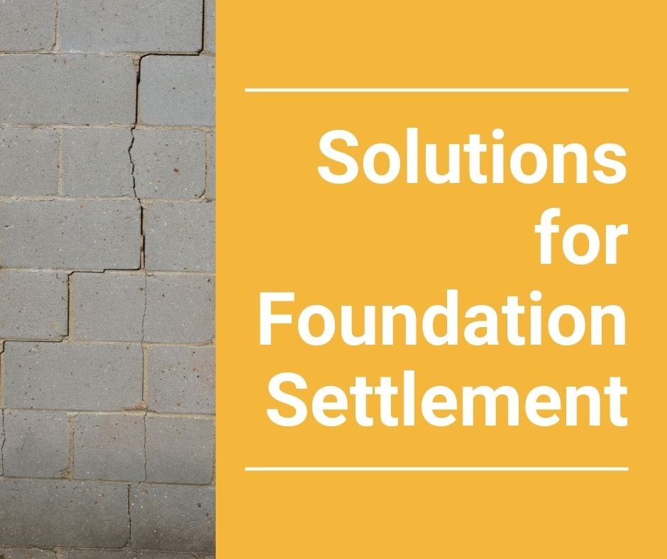 solutions for settling foundation