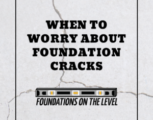 foundation cracks - when to worry