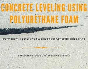 Concrete Leveling Using Polyurethane Foam